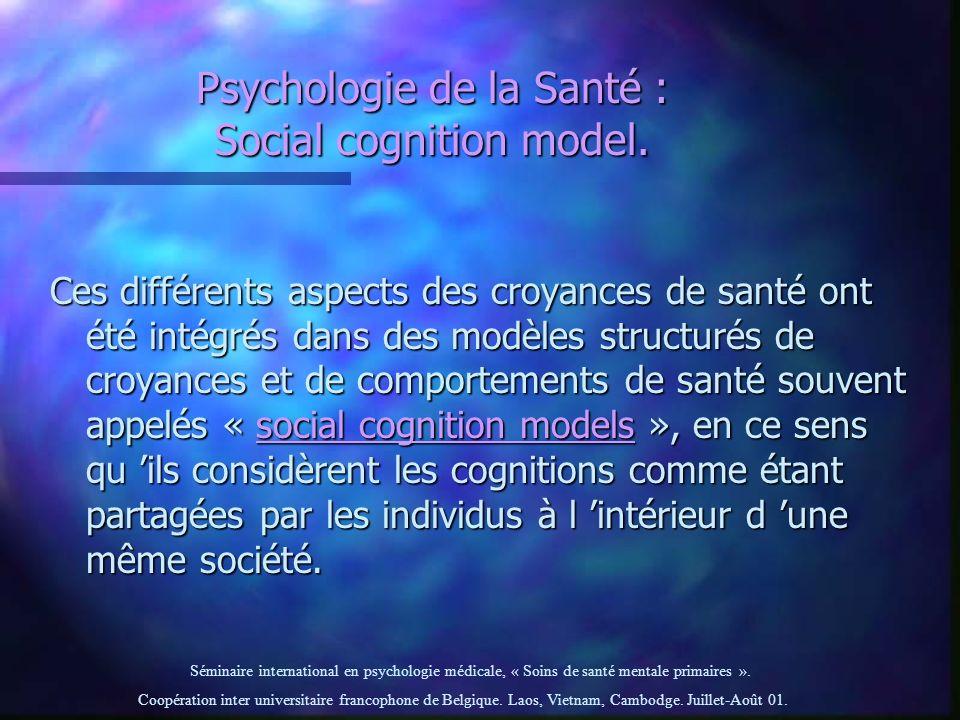 Psychologie de la Santé : Social cognition model.