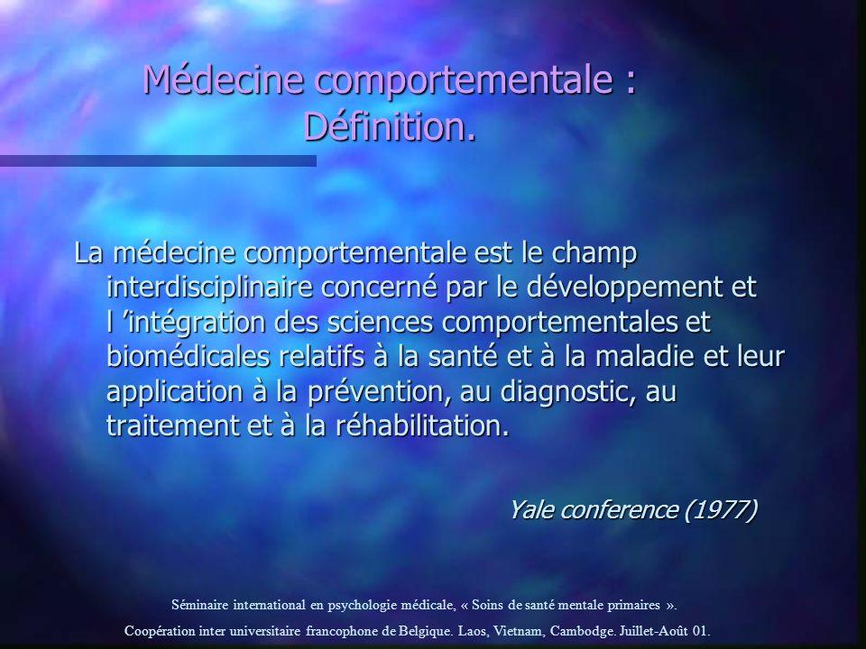 Médecine comportementale : Définition.