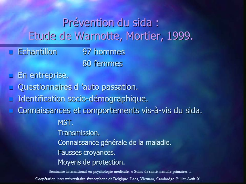 Prévention du sida : Etude de Warnotte, Mortier, 1999.