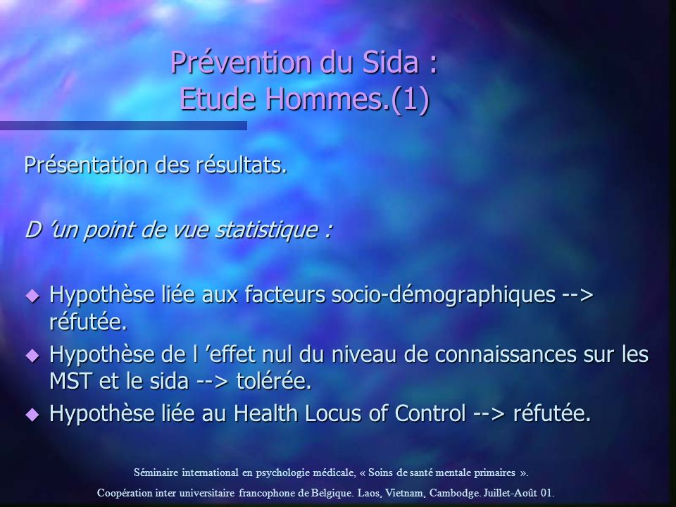 Prévention du Sida : Etude Hommes.(1)