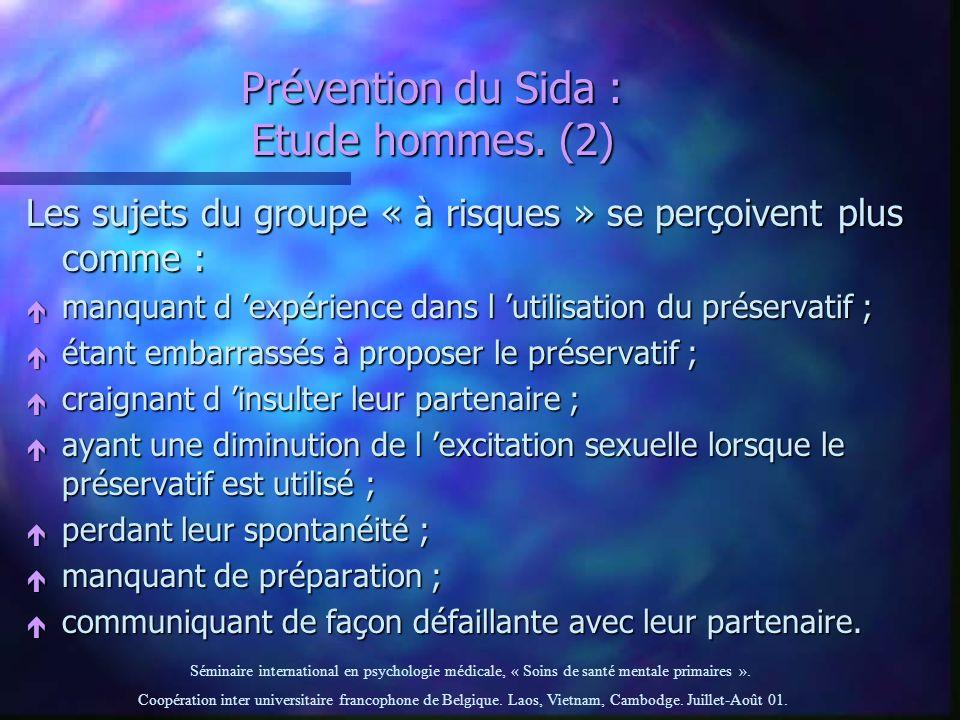 Prévention du Sida : Etude hommes. (2)