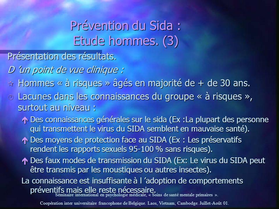 Prévention du Sida : Etude hommes. (3)