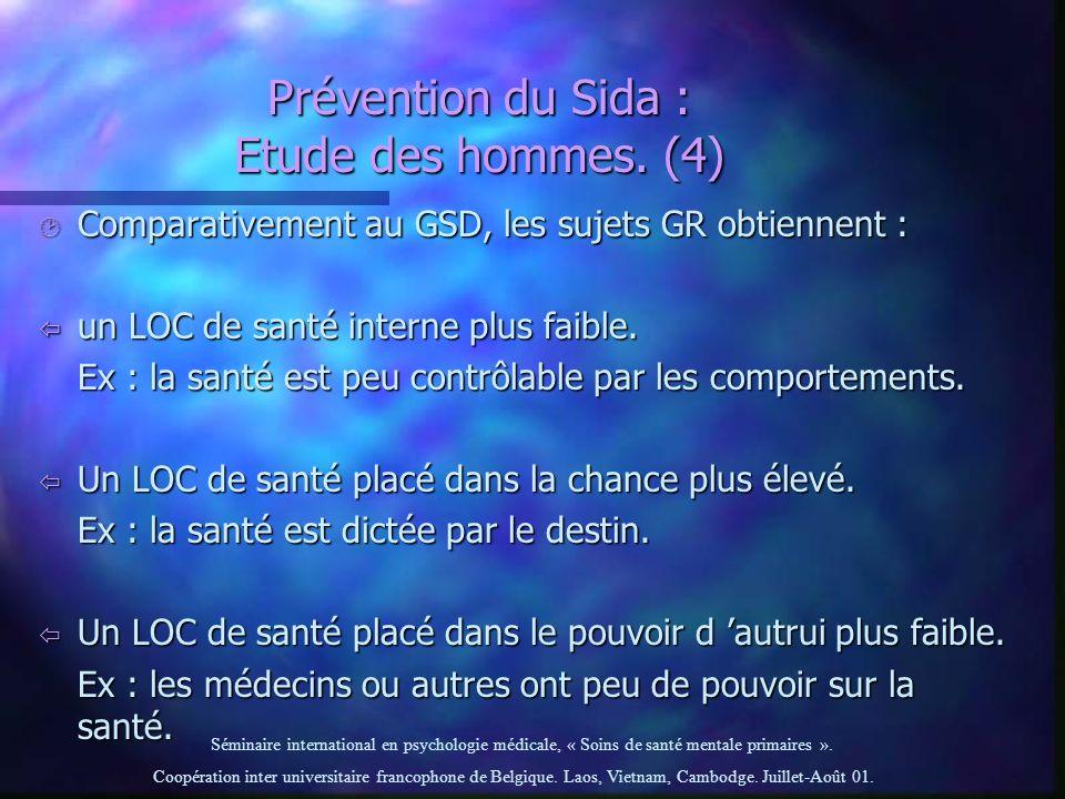 Prévention du Sida : Etude des hommes. (4)
