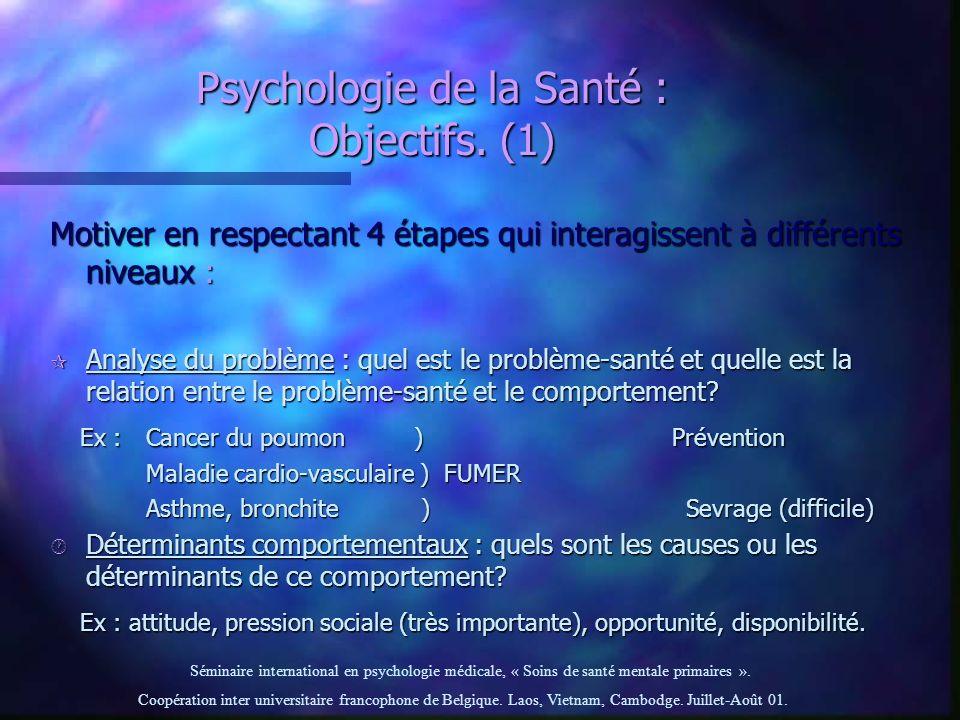 Psychologie de la Santé : Objectifs. (1)