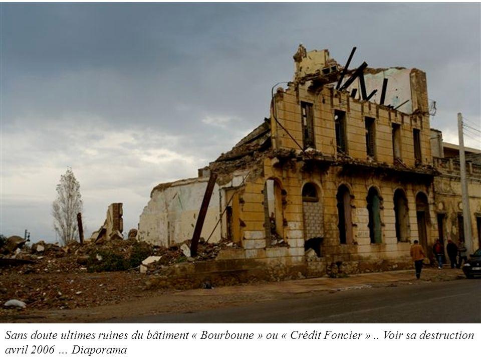 Sans doute ultimes ruines du bâtiment « Bourboune » ou « Crédit Foncier » ..