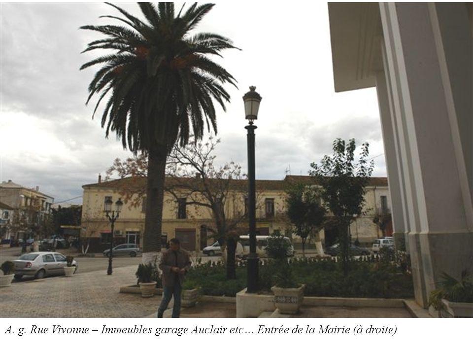 A. g. Rue Vivonne – Immeubles garage Auclair etc… Entrée de la Mairie (à droite)