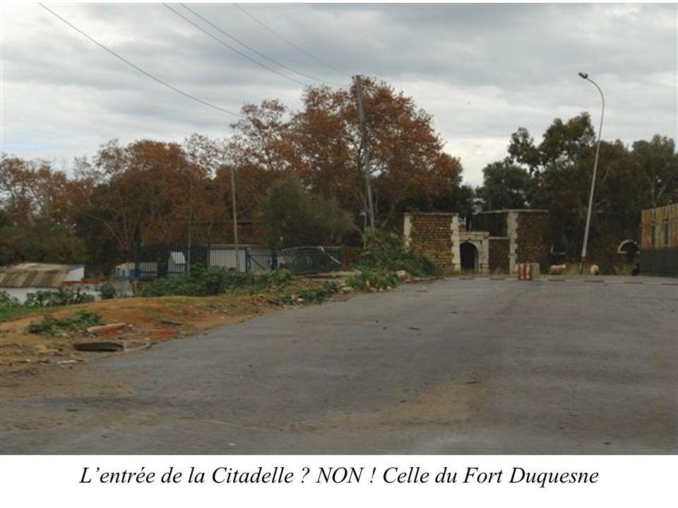 L'entrée de la Citadelle NON ! Celle du Fort Duquesne