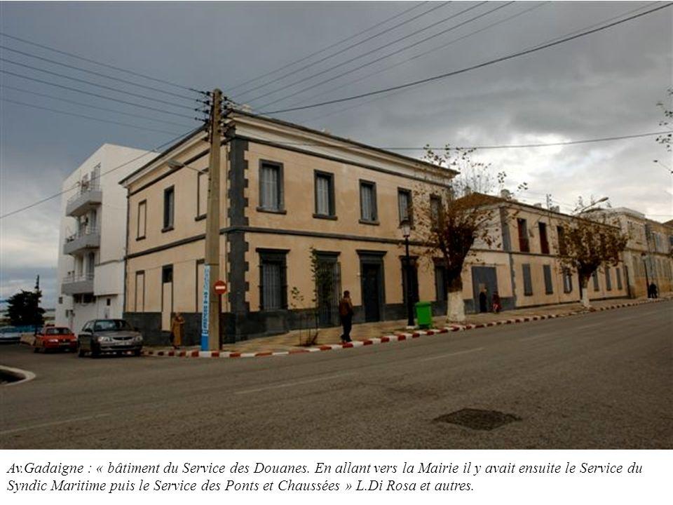 Av. Gadaigne : « bâtiment du Service des Douanes