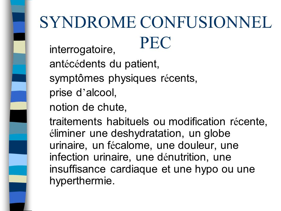 SYNDROME CONFUSIONNEL PEC