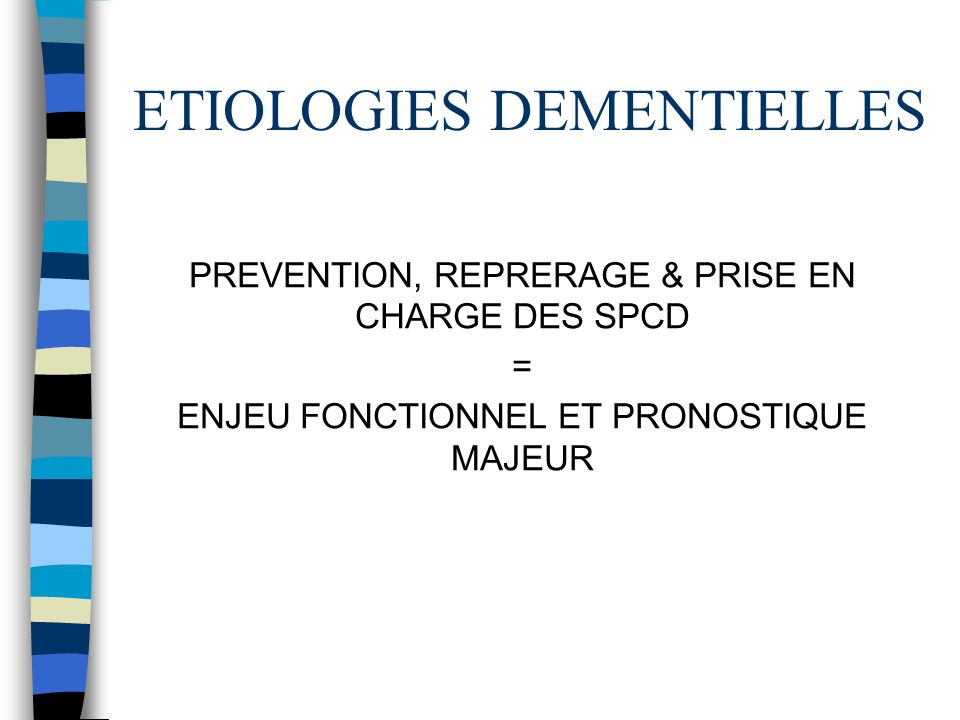 ETIOLOGIES DEMENTIELLES