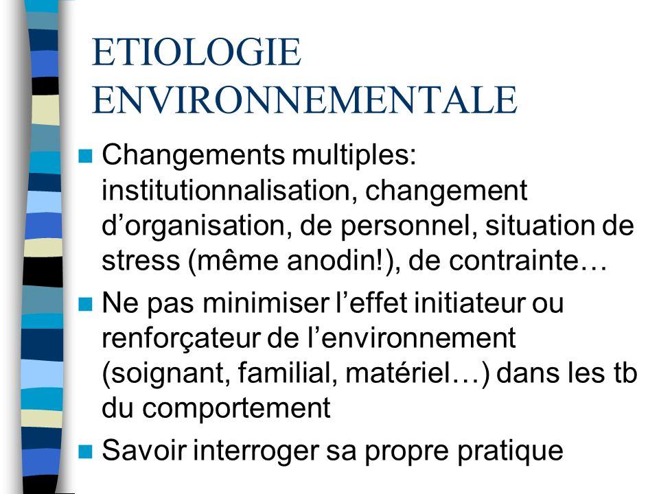 ETIOLOGIE ENVIRONNEMENTALE