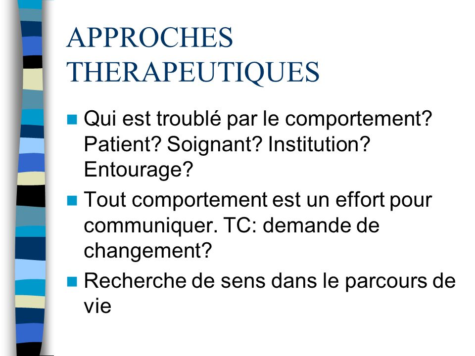 APPROCHES THERAPEUTIQUES