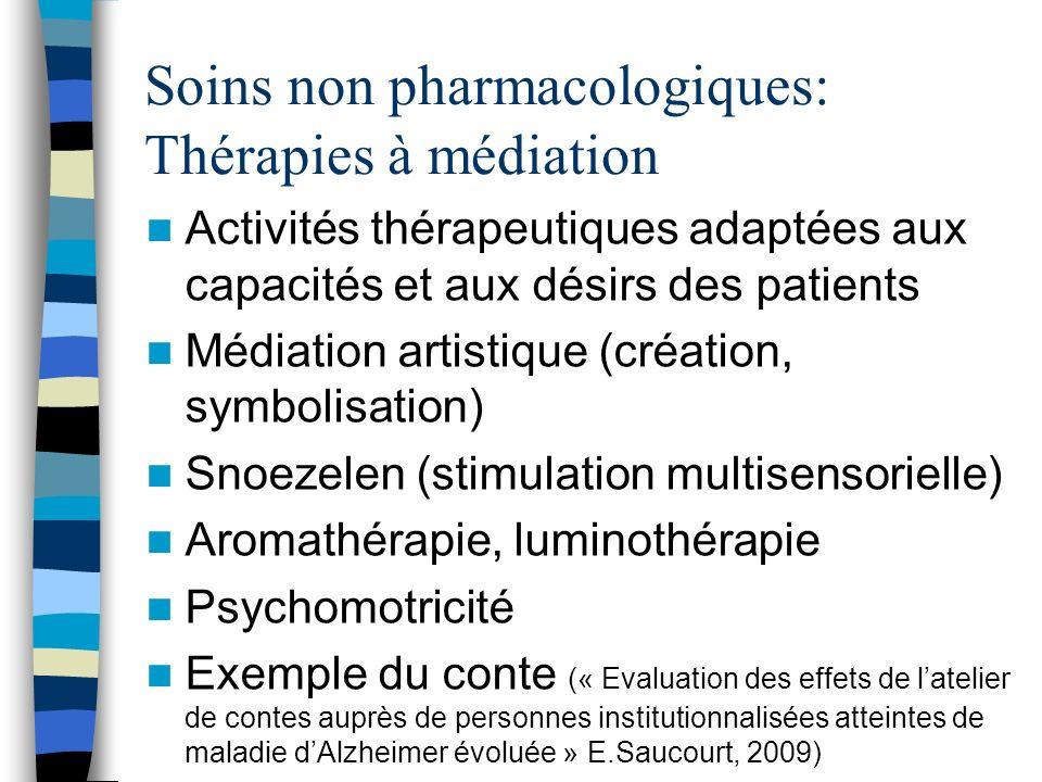 Soins non pharmacologiques: Thérapies à médiation