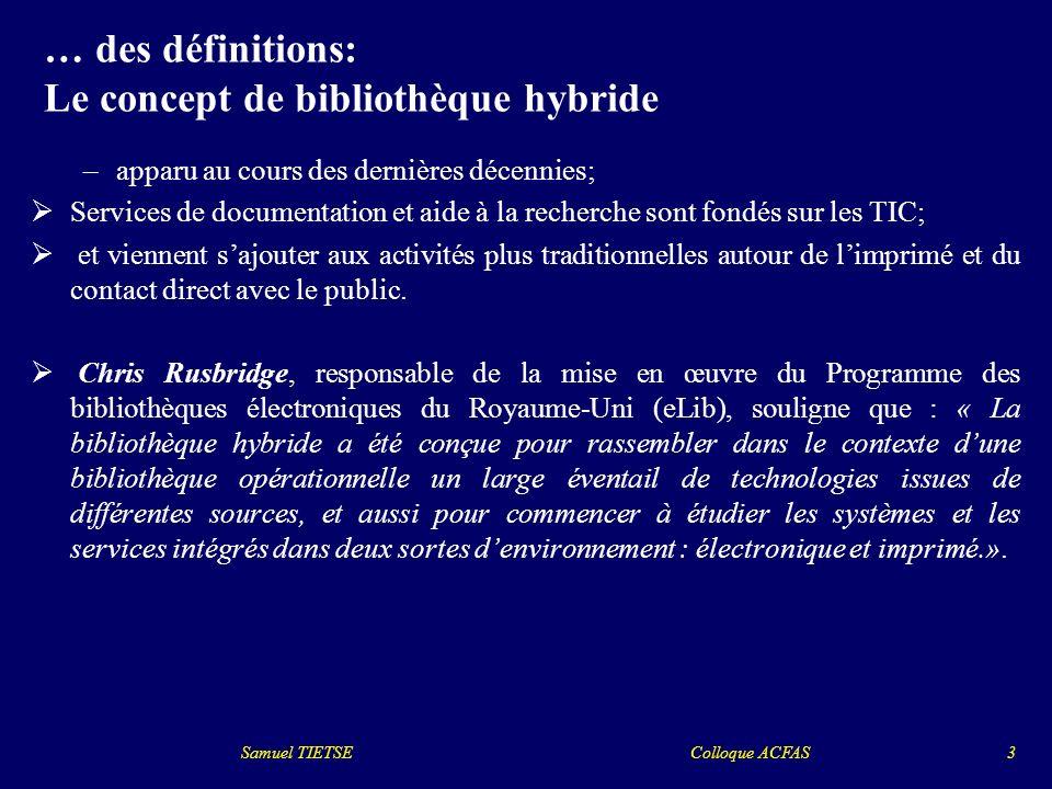 … des définitions: Le concept de bibliothèque hybride