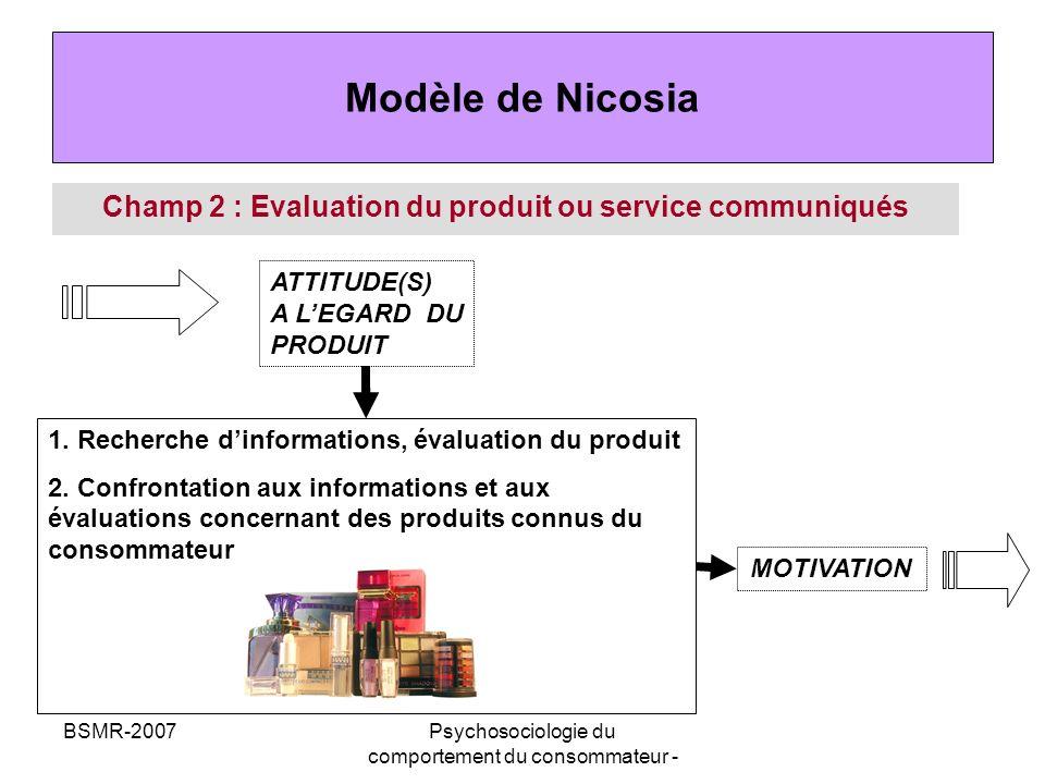 Champ 2 : Evaluation du produit ou service communiqués
