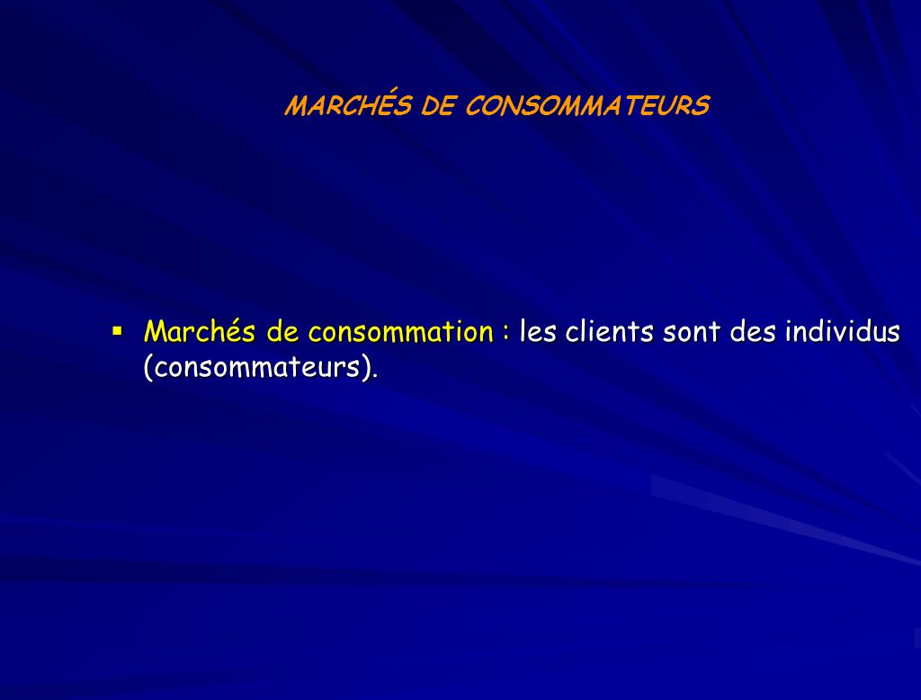 MARCHÉS DE CONSOMMATEURS