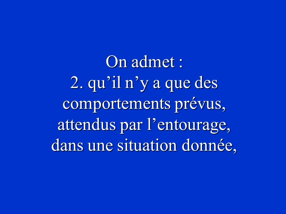 On admet : 2.