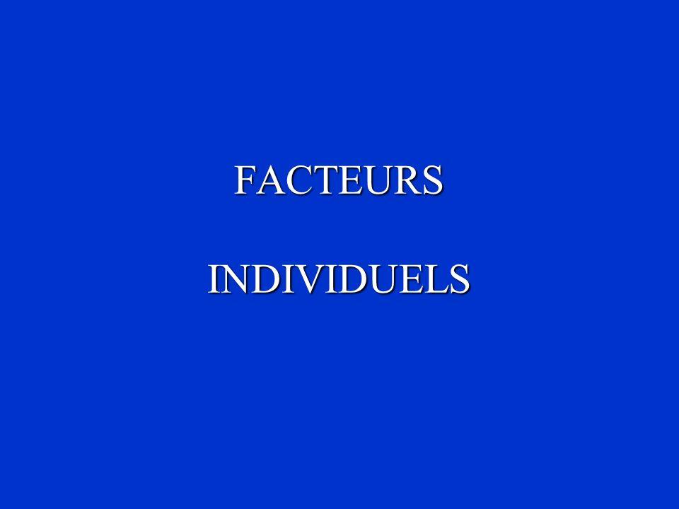 FACTEURS INDIVIDUELS