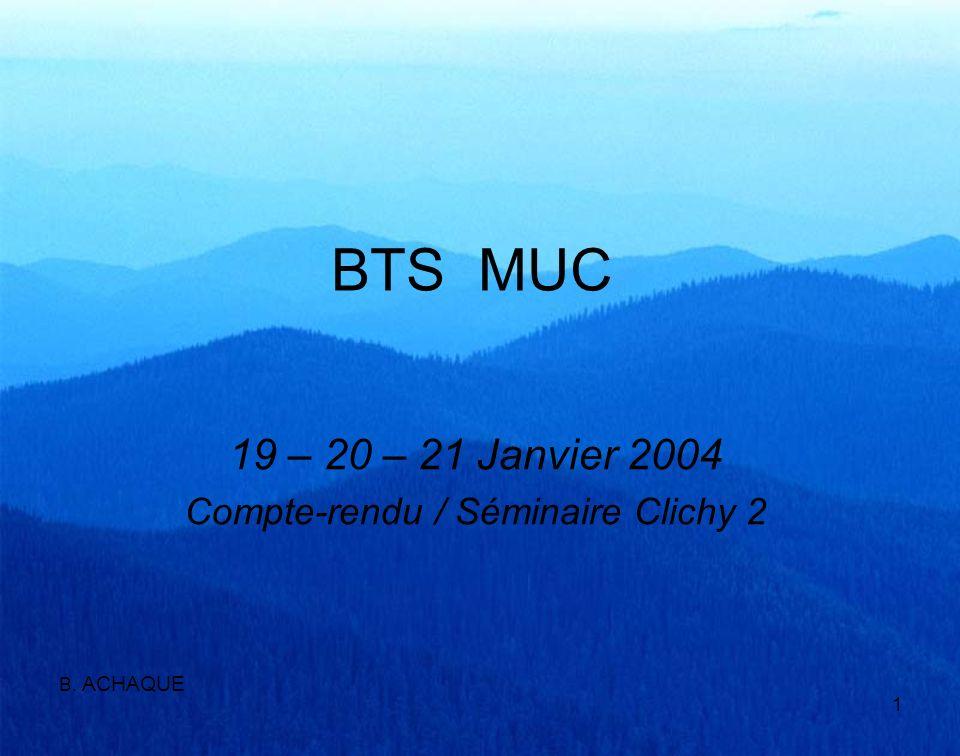 19 – 20 – 21 Janvier 2004 Compte-rendu / Séminaire Clichy 2