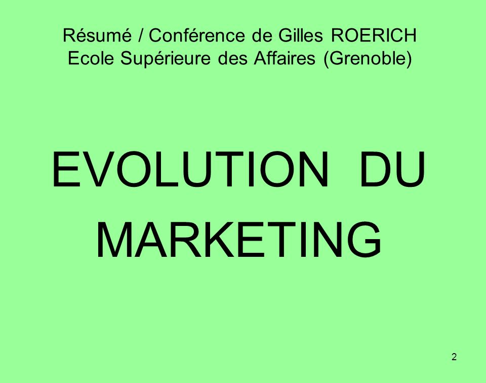 EVOLUTION DU MARKETING
