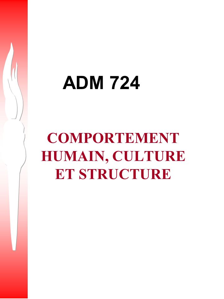 COMPORTEMENT HUMAIN, CULTURE ET STRUCTURE