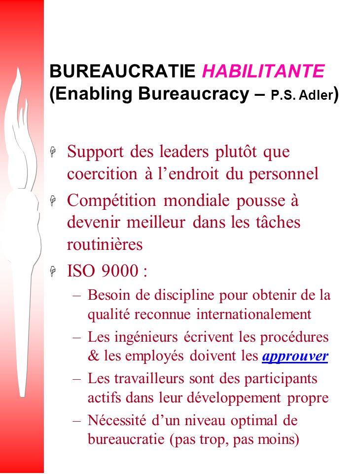 BUREAUCRATIE HABILITANTE (Enabling Bureaucracy – P.S. Adler)
