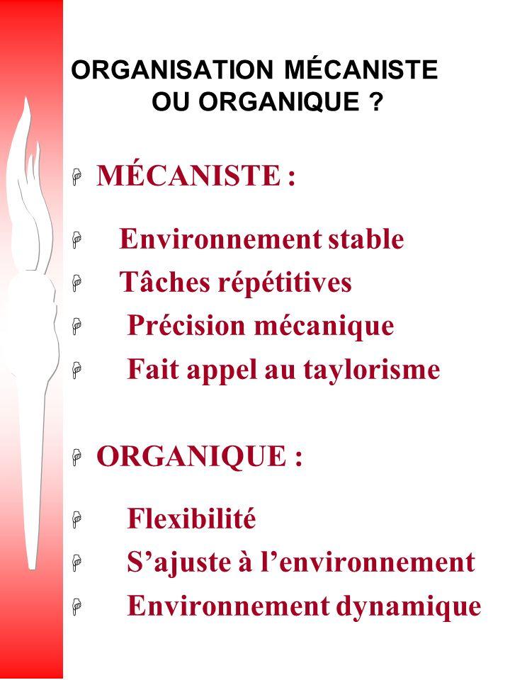 ORGANISATION MÉCANISTE OU ORGANIQUE
