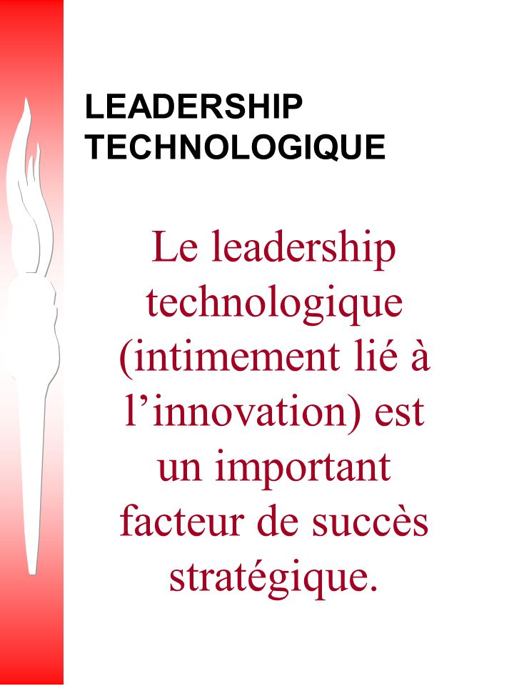 LEADERSHIP TECHNOLOGIQUE