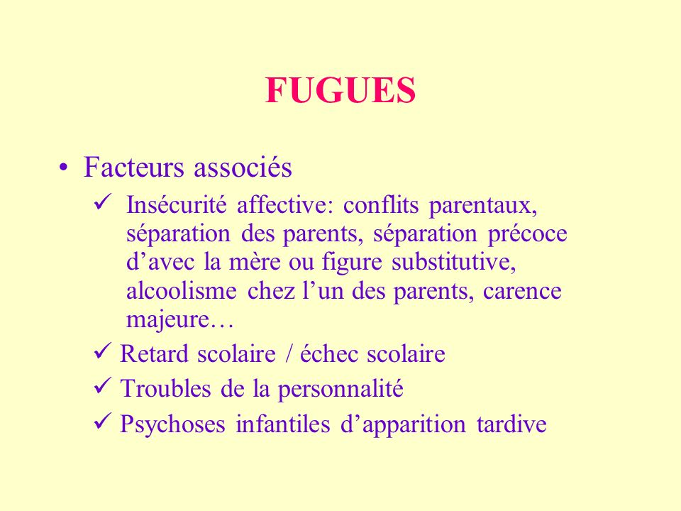 FUGUES Facteurs associés
