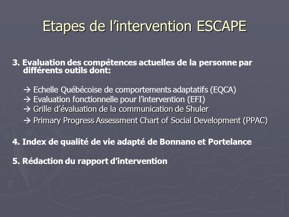 Etapes de l'intervention ESCAPE