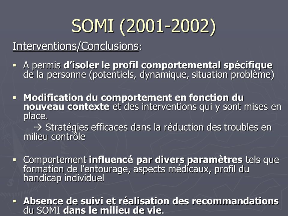 SOMI (2001-2002) Interventions/Conclusions: