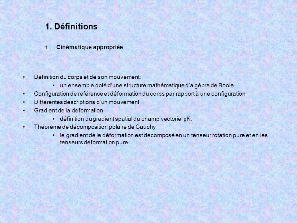 1. Définitions Définition du corps et de son mouvement: