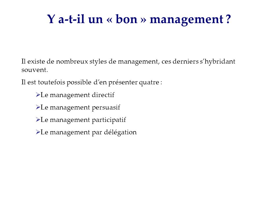 Y a-t-il un « bon » management