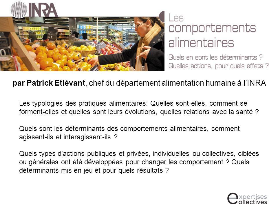 par Patrick Etiévant, chef du département alimentation humaine à l'INRA