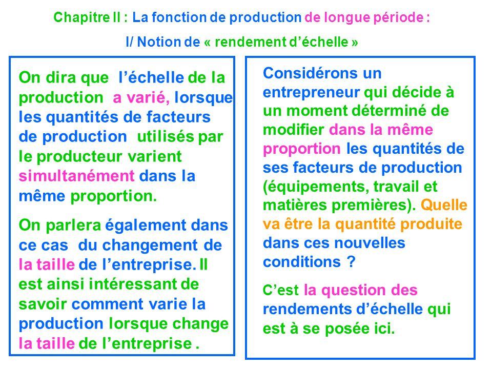 Chapitre II : La fonction de production de longue période :