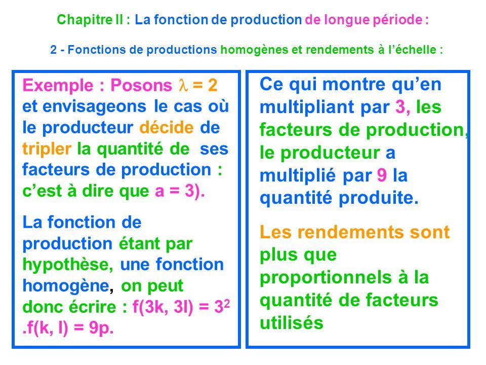 Chapitre II : La fonction de production de longue période : 2 - Fonctions de productions homogènes et rendements à l'échelle :