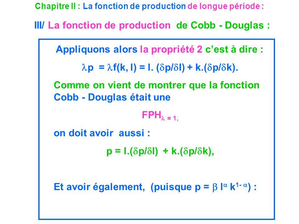 p = f(k, l) = l. (p/l) + k.(p/k).