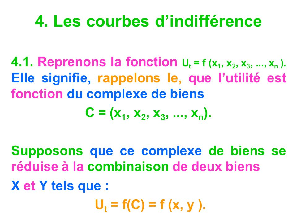 4. Les courbes d'indifférence