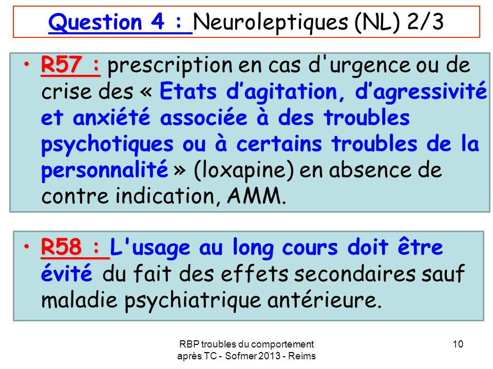 Question 4 : Neuroleptiques (NL) 2/3