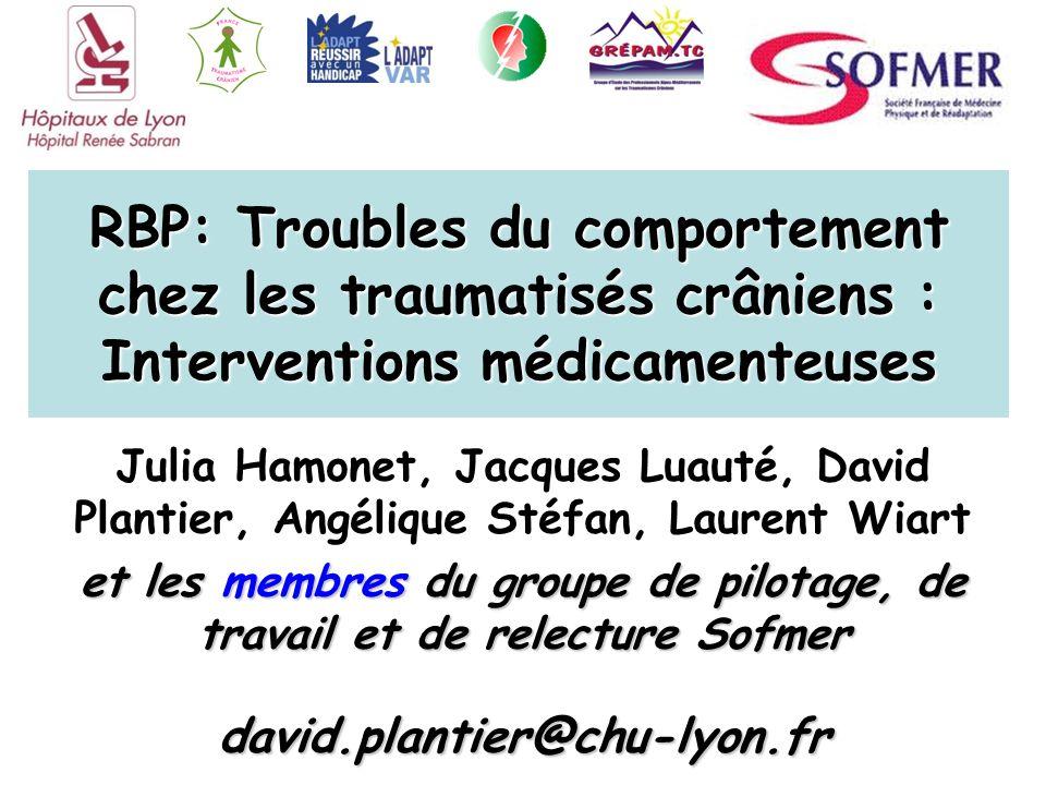 RBP: Troubles du comportement chez les traumatisés crâniens : Interventions médicamenteuses