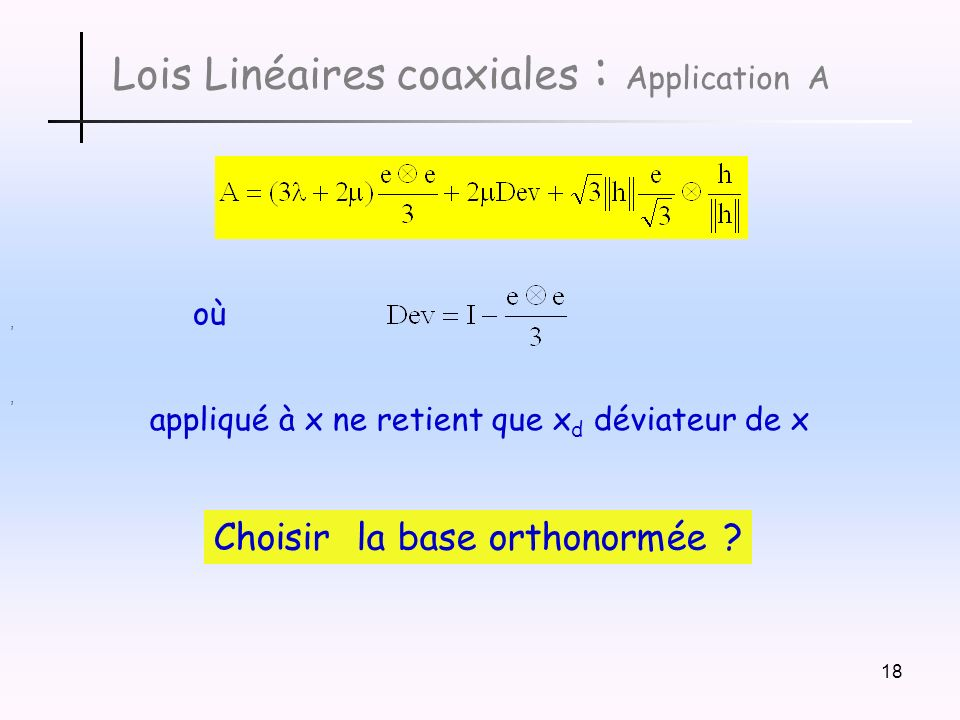 Lois Linéaires coaxiales : Application A