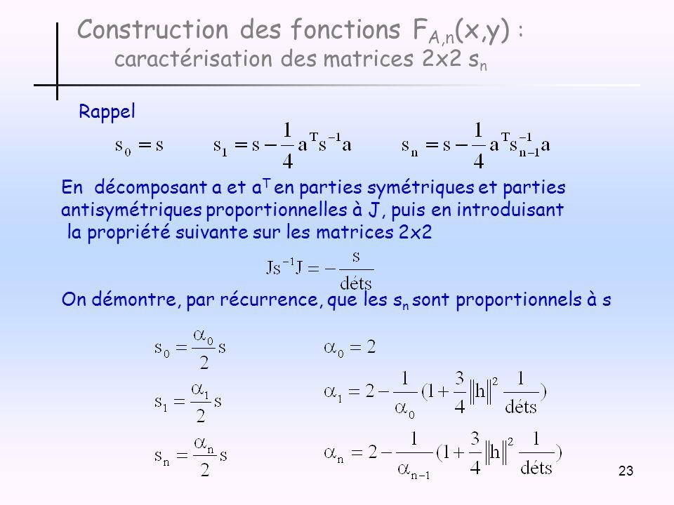 Construction des fonctions FA,n(x,y) : caractérisation des matrices 2x2 sn