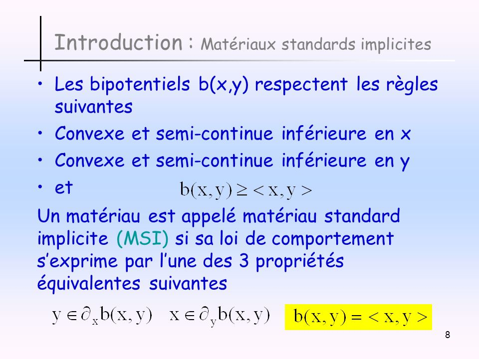 Introduction : Matériaux standards implicites