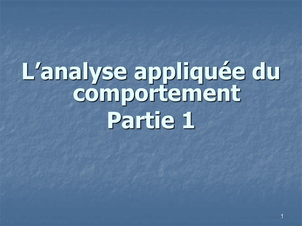 L'analyse appliquée du comportement