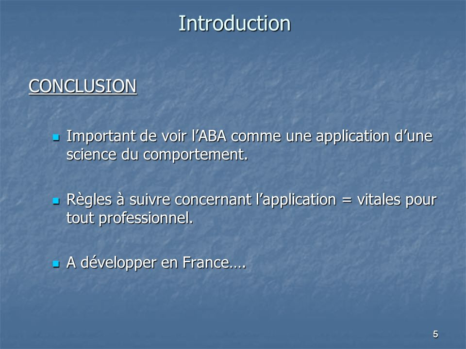 Introduction CONCLUSION