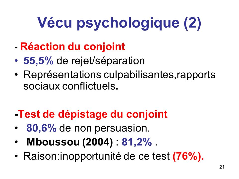 Vécu psychologique (2) 55,5% de rejet/séparation
