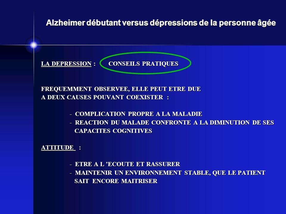 Alzheimer débutant versus dépressions de la personne âgée