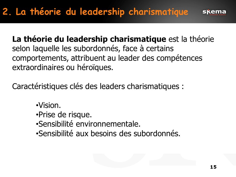 2. La théorie du leadership charismatique