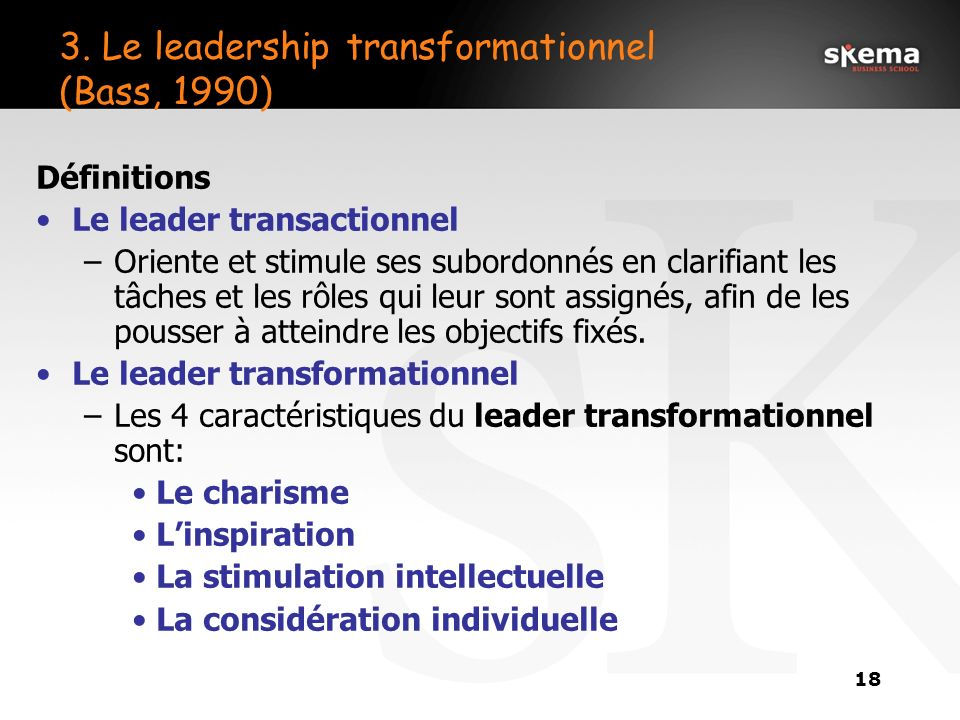 3. Le leadership transformationnel (Bass, 1990)