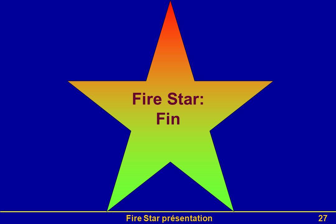 Fire Star présentation